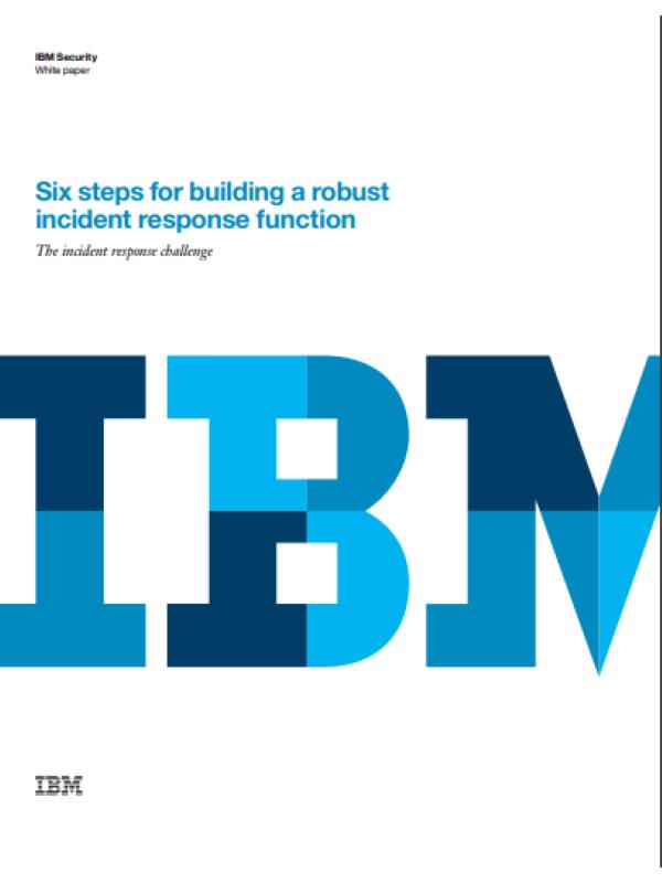 Sechs Schritte zum Aufbau robuster Incident-Response-Prozesse