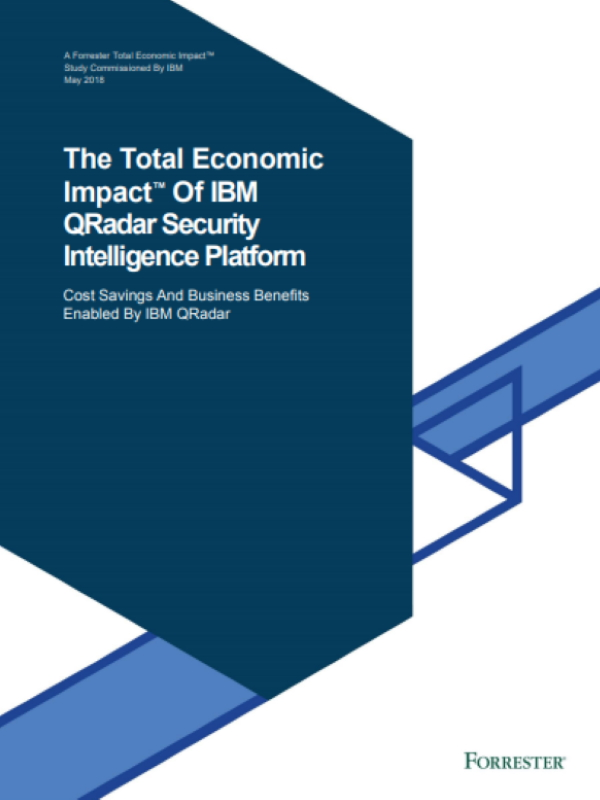 The Total Economic Impact™ Of IBM QRadar Security Intelligence Platform