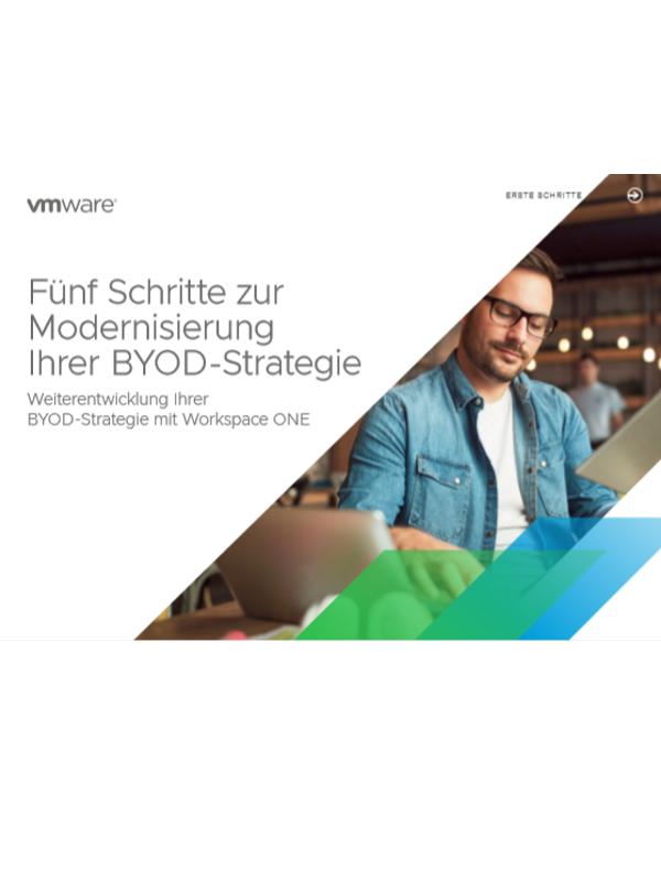 Fünf Schritte zur Modernisierung Ihrer BYOD-Strategie