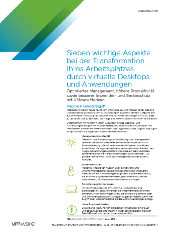 Sieben wichtige Aspekte bei der Transformation Ihres Arbeitsplatzes durch virtuelle Desktops und Anwendungen