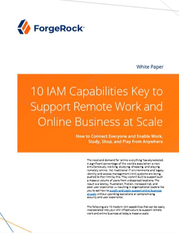 10 wesentliche IAM-Funktionen zur Unterstützung von Remote-Arbeit und Online-Handel in großem Maßstab