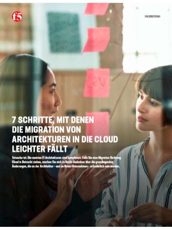 7 Schritte, mit denen die Migration von Architekturen in die Cloud leichter fällt