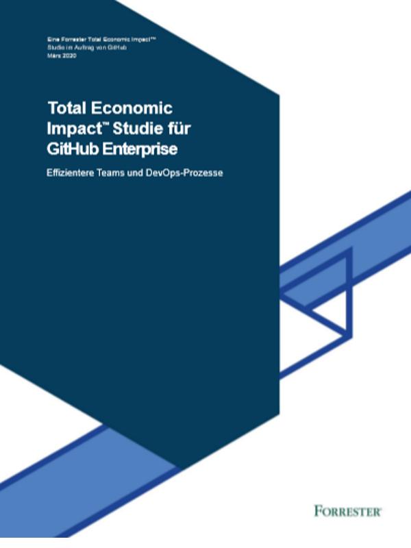 Total Economic Impact™ Studie für GitHub Enterprise: Effizientere Teams und DevOps-Prozesse