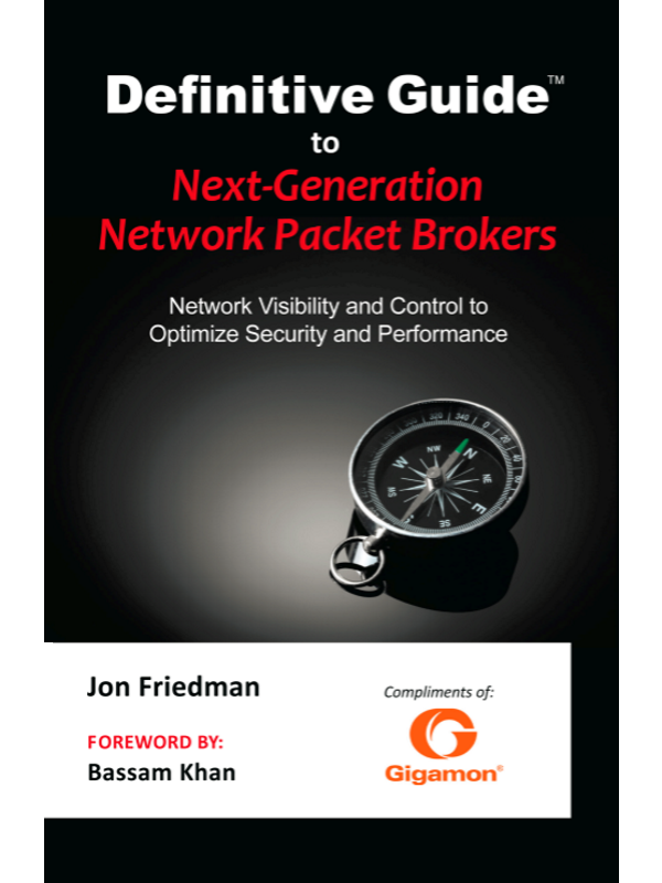 Definitive Guide™: Next-Generation Network Packet Broker