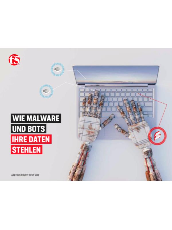 Wie Malware und Bots Ihre Daten stehlen