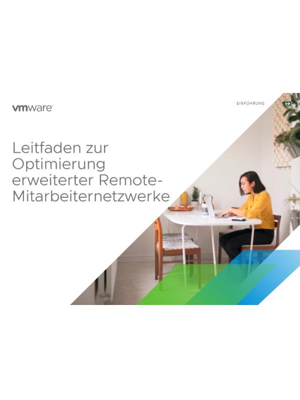 Leitfaden zur Optimierung erweiterter Remote-Mitarbeiternetzwerke
