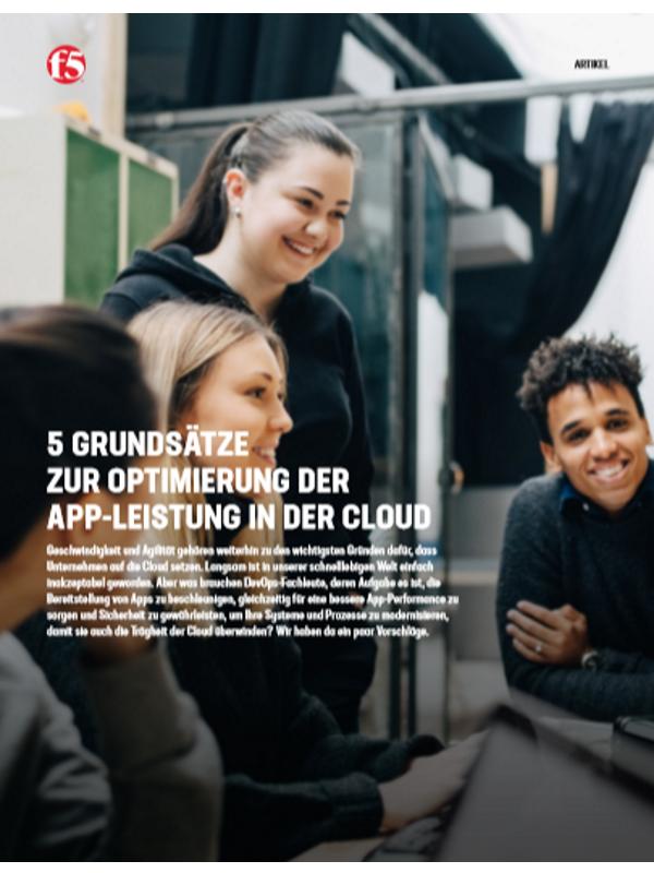 5 Grundsätze zur Optimierung der App-Leistung in der Cloud