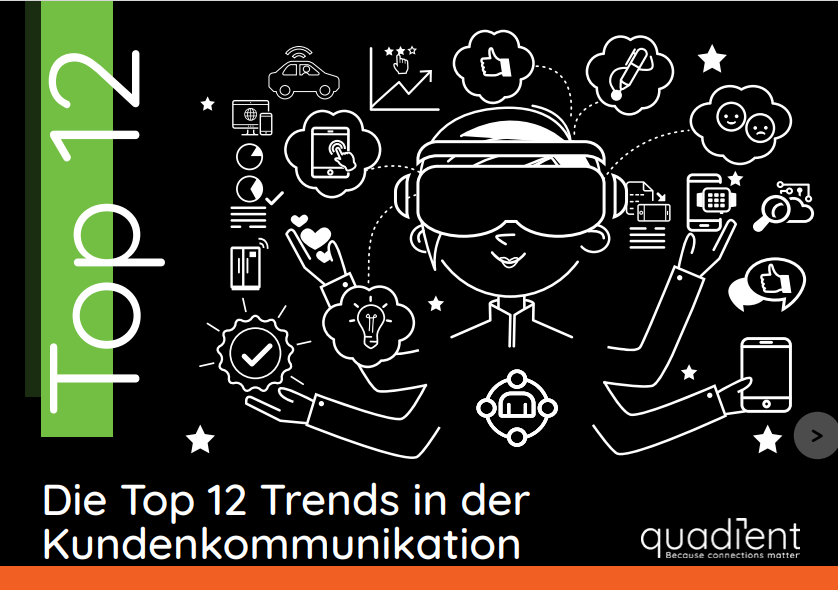 Die Top 12 Trends in der Kundenkommunikation