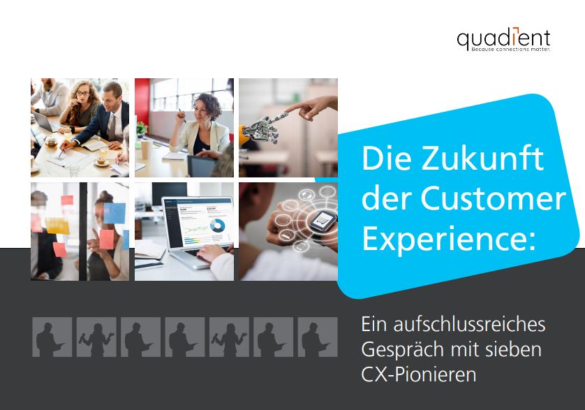 Die Zukunft der Customer Experience: Ein aufschlussreiches Gespräch mit sieben CX-Pionieren