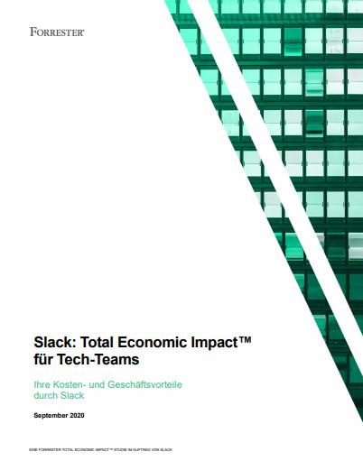 Slack: Total Economic Impact™ für Tech-Teams