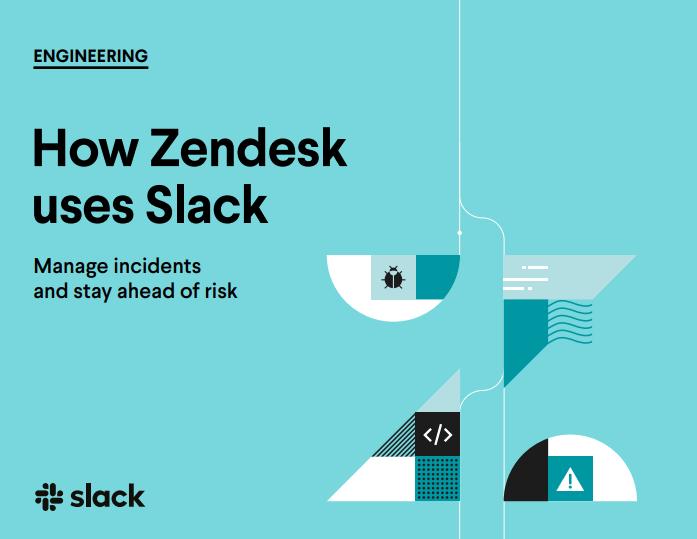 So verwendet Zendesk Slack: Verwalten Sie Vorfälle und bleiben Sie dem Risiko voraus