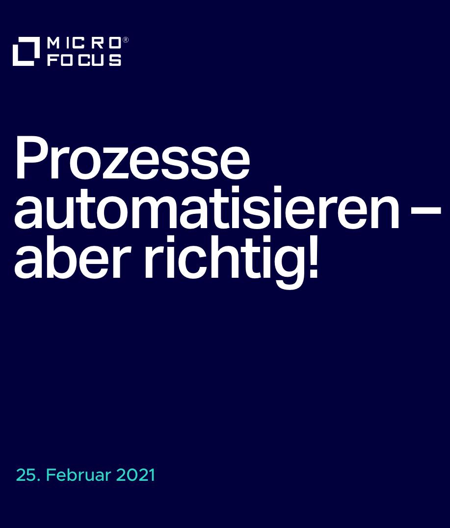 Prozesse automatisieren – aber richtig!
