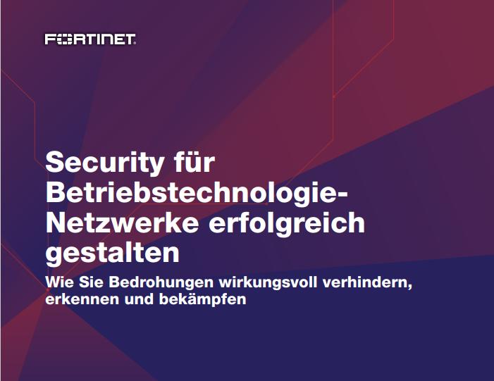 Security für Betriebstechnologie-Netzwerke erfolgreich gestalten