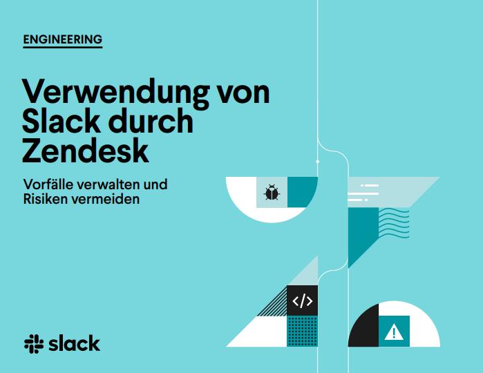 Verwendung von Slack durch Zendesk Vorfälle verwalten und Risiken vermeiden