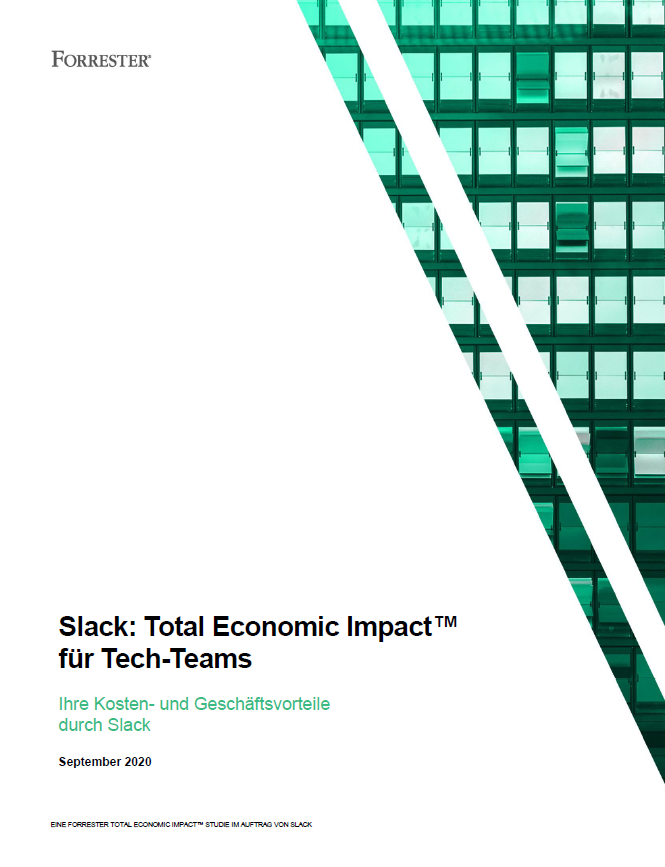 Slack: Total Economic Impact™ für Tech Teams