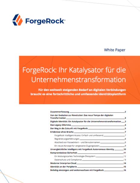 ForgeRock: Ihr Katalysator für die Unternehmenstransformation