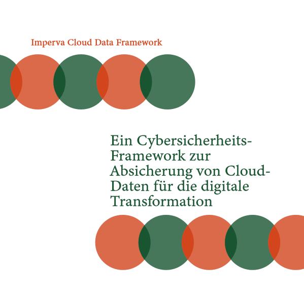 Ein CybersicherheitsFramework zur Absicherung von CloudDaten für die digitale Transformation