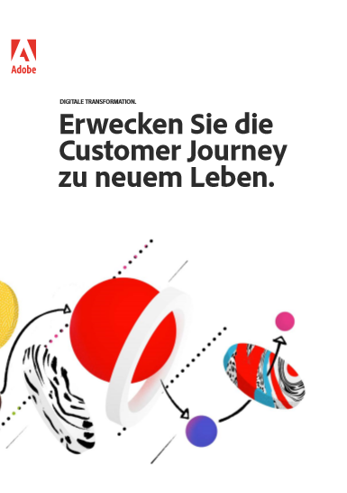 Erwecken Sie die Customer Journey zu neuem Leben.