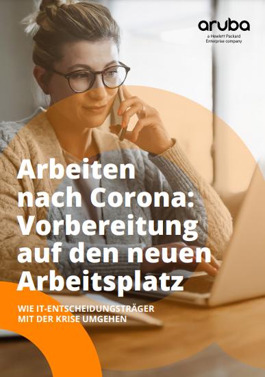 Arbeiten nach Corona: Vorbereitung auf den neuen Arbeitsplatz-Wie It-Entscheidungsträger mit der Krise umgehen