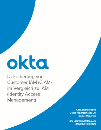 Dekodierung von Customer IAM (CIAM) im Vergleich zu IAM (Identity Access Management)