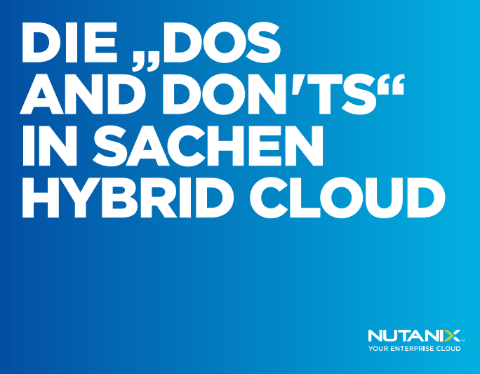 """Die """"Dos and don'ts"""" in Sachen Hybrid Cloud"""