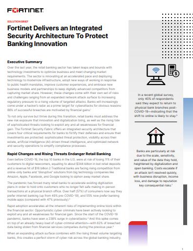 Fortinet stellt eine Integrierte Sicherheitsarchitektur zur Verfügung, um die Innovation der Banken abzusichern