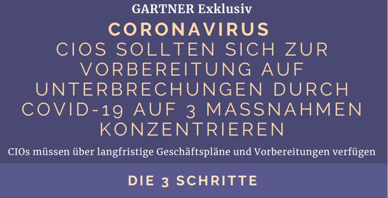 Gartner: Coronavirus – 3 Maßnahmen, auf die sich CIOs konzentrieren sollten