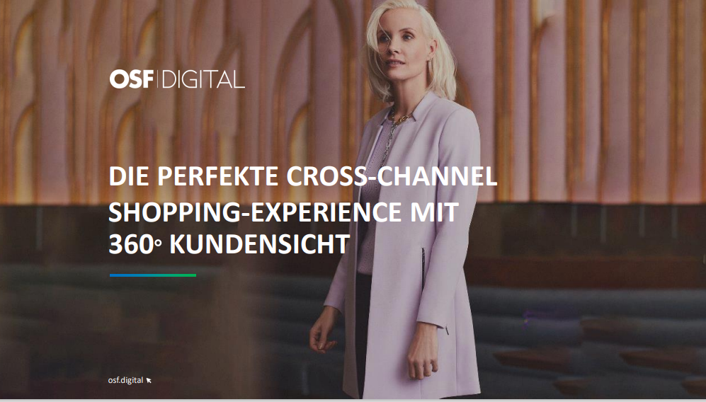 Die perfekte Cross-Channel Shopping-Experience mit 360°Kundensicht
