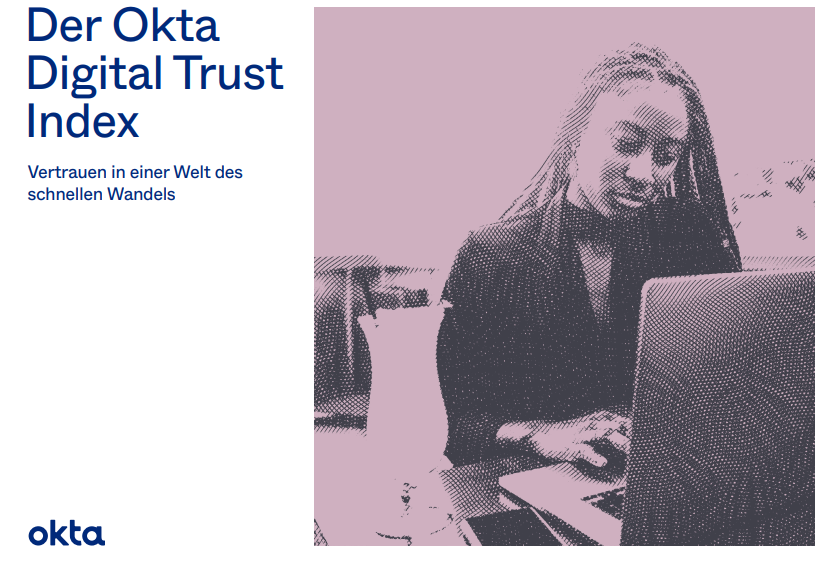 Der Okta Digital Trust Index