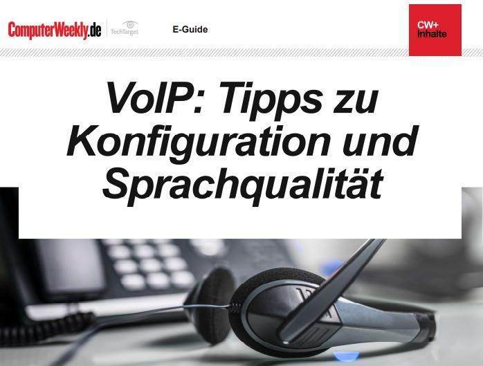 VoIP: Tipps zu  Konfiguration und  Sprachqualität