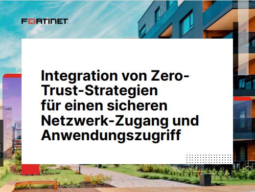 Integration von Zero-Trust-Strategien für einen sicheren Netzwerk-Zugang und Anwendungszugriff