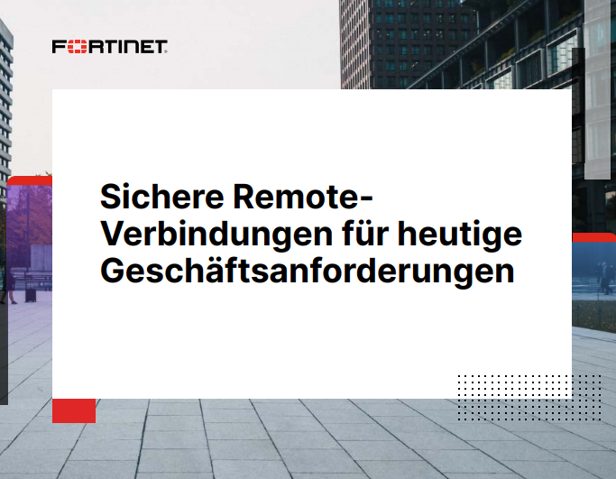 Sichere Remote-Verbindungen für heutige  Geschäftsanforderungen