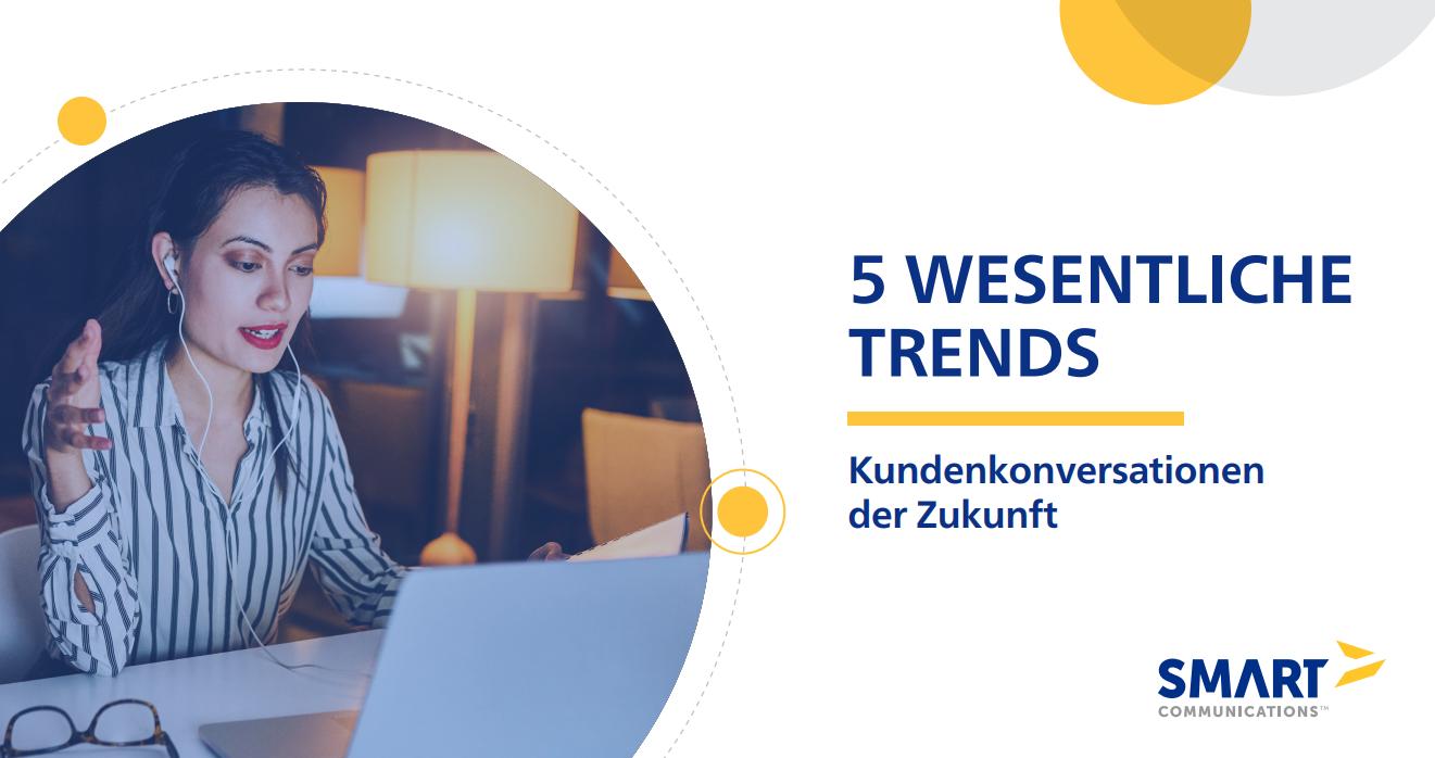 Kundenkonversationen der Zukunft – 5 wesentliche Trends